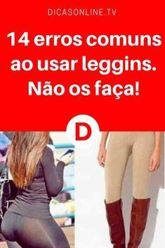 Usar leggins | 14 erros comuns ao usar leggins. Não os faça!