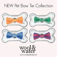 www.woolandwater.nl The New Pet Bow Tie Collection is now LIVE.