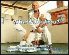 What is jiu jitsu? It's like folding laundry, except that people are still in the clothes. #Gracie #BJJ