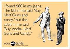 Buy Vodka, Nerf guns & Candy