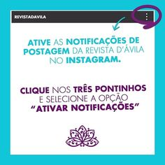 Não se esqueça de ativar as notificações da Revista no seu #Instagram! Siga o nosso passo a passo e esteja sempre bem informado...