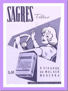 """Sagres / Old portuguese brand of cigarrettes, """"for the modern women""""."""