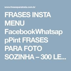 Frases Insta Menu Facebookwhatsapppint Frases Para Foto