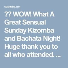 ❤️ WOW! What A Great Sensual Sunday Kizomba and Bachata Night! Huge thank you to all who attended. 📌 Next stop, Tues 14th Mar. ❤️ Come on down and join us for Another Great Night Out.  ✔️ Everyone is welcome. No partner required. ★ 3 levels of Bachata @ 7.45pm ★ 4 levels of Salsa @ 8.30pm, ★ PartyTime until 11pm to the very best tunes in Salsa & Bachata!