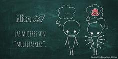 LAS MUJERES SON MULTITASKERS 8 Cosas que creemos de las mujeres y son falsas. #OchoCosas #ExperienciaCras