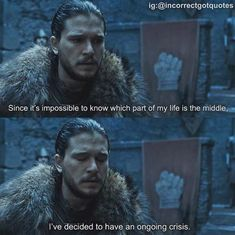 Hilariously Incorrect 'Game of Thrones' Quotes That Made Us Die From Laughter. Game of thrones funny humour meme, Jon Snow, Kit Harington Game Of Thrones Facts, Got Game Of Thrones, Game Of Thrones Quotes, Game Of Thrones Funny, Got Memes, Dankest Memes, Funny Memes, Hilarious, Funny Quotes