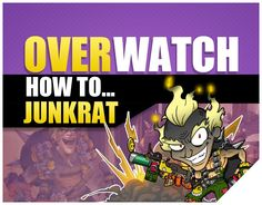 Overwatch Junkrat Guide   Tutorial   Ability (PS4/Xbox One/PC/Steam). Here I share many cool setups and cool combos to help you master Junkrat and run with t...