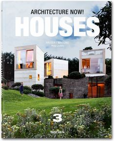 Architecture Now! Houses. Vol. 3. TASCHEN Books