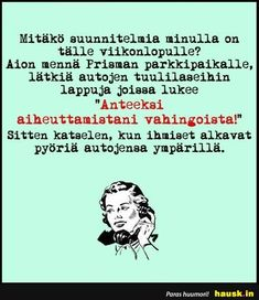 Mitäkö suunnitelmia minulla on tälle viikonlopulle? Weekend Humor, Story Of My Life, Haha, Clever, Funny Pictures, Letters, Comics, Words, Quotes