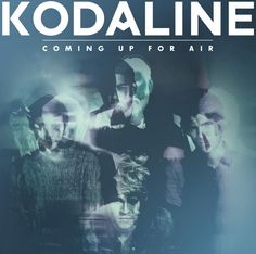 Read our recap of @Kodaline's new album, Coming Up For Air.  #clichemag #music #Kodaline #pressplay