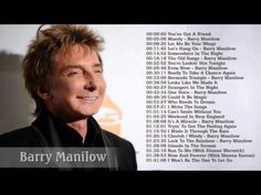 Barry Manilow Greatest Hits (Full Album) - The Best Of Barry Manilow