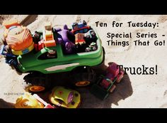 I started this series last week. We started with trains , a major obsession for Wild Thing, and people seem to like it, so I am excited th...