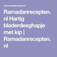 Ramadanrecepten.nl Hartig bladerdeeghapje met kip   Ramadanrecepten.nl