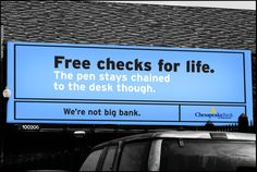 Free checks for life. But the pen is still chained down. :)