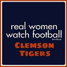 Understand it & teach their Daughters to do the same. Clemson Tiger Paw, Clemson Football, College Football Teams, Watch Football, Football Humor, Sports Teams, Football Season, Baseball, Football For Dummies