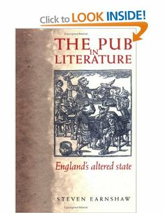The Pub in Literature: England's Altered State: Amazon.co.uk: Steven Earnshaw: Books