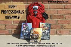 Win a signed copy of Raptor 6, Hawk, and Falcon by @roniek  , plus an Osprey Raptor 6 Hydration Backpack! ENDS 5/15