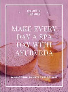 holistic healing, ayurveda, spa, #ayurveda, #holistichealth, #holistic