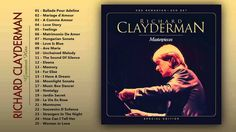 Richard Clayderman - Greatest hits of Piano - The Very Best of Richard C...