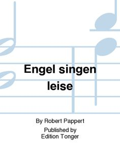 Engel singen leise
