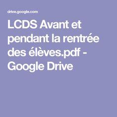 LCDS Avant et pendant la rentrée des élèves.pdf - GoogleDrive