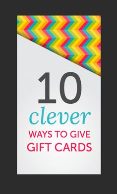 try these clever gift card giving ideas