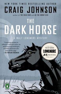 The Dark Horse (Walt Longmire Series #5) by Craig Johnson