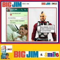 Big Jim & Smile: Quando lei è dal dentista - Prof. Big, Memes, Cards, Pictures, Meme, Maps, Playing Cards