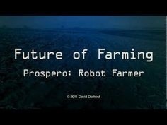 Meet the robots changing modern farming: Prospero, Aquarius and SW 6010 - MarketWatch