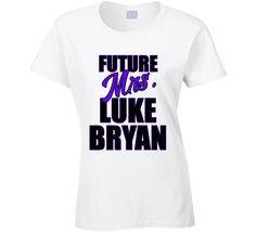 Future Mrs. Luke Bryan shirt