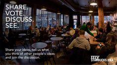 « My Starbucks Idea », l'entreprise fait du crowdsourcing via son blog  L'entreprise à créé un blog afin d'encourager les clients à interagir avec la marque. Le leitmotiv de MyStarbucksIdea pourrait se traduire ainsi : « Contribuez à façonner l'avenir de Starbucks grâce à vos idées. Qui mieux que vous sait ce que vous attendez de Starbucks ?   100 000 idées  ont été déposées généré plus d'un million de commentaires. Au bout du compte, 98 idées ont été  appliquées.