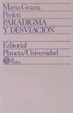 """Paradigma y desviación : Lope, Calderón y un tema barroco, """"El purgatorio de San Patricio"""" / Maria Grazia Profeti - Barcelona : Planeta, D. L. 1976"""