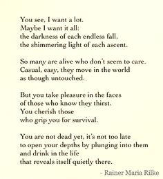 You see, I want a lot...   Romanced by Rainer Maria Rilke   andreabalt.com