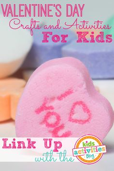 Valentine's Day Crafts and Activities ~ Add Yours - Kids Activities Blog