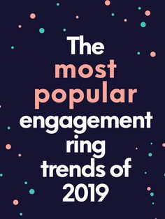 When it comes to engagement ring trends, 2019 is sure to have some fun surprises! Here's a look at what the most popular engagement rings will look like. Most Popular Engagement Rings, Platinum Engagement Rings, Shop Engagement Rings, Engagement Ring Styles, Wedding Rings Rose Gold, Gold Diamond Wedding Band, Gold Sapphire Ring, Moissanite, Wedding Planning