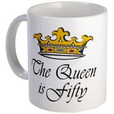 50th birthday gifts woman Mug  The Queen is fifty, clever 50th birthday gift idea for a woman turning 50. Unique t-shirt humor & funny gift ideas. 50th birthday gifts for women. Crown design avoids the Over the Hill birthday joke.