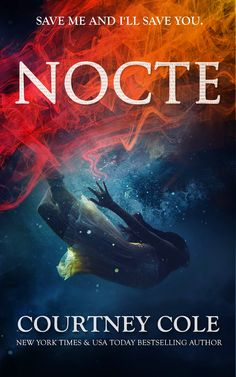 Nocte (The Nocte Trilogy #1) by Courtney Cole