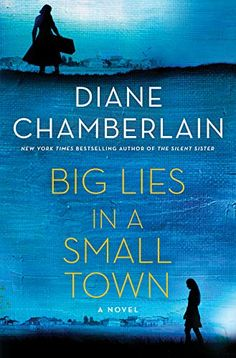 "Read ""Big Lies in a Small Town A Novel"" by Diane Chamberlain available from Rakuten Kobo. From New York Times bestselling author Diane Chamberlain comes an irresistible new novel in Big Lies in a Small Town. Great Books, New Books, Books To Read, Reading Lists, Book Lists, Reading Books, Happy Reading, New York Times, Page Turner"