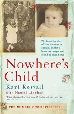 Kari Rosvall tells of how she was part of Hitler's Lebensborn programme designed to create so-called Aryan children. Her mother was Norwegian and her father was a German soldier.