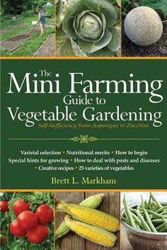 The #Mini Farming Guide to Vegetable Gardening: Self-Sufficiency from Asparagus to Zucchini $8.30