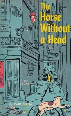 Horse Without a Head by Paul Berna...I didn't read this until after I saw the Disney movie from the early 60s