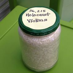 In order to teach about the vast number of Holocaust victims I have my students count rice. One grain represents one victim. Powerful message.