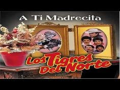 Los Tigres Del Norte : Amor De Madre - YouTube