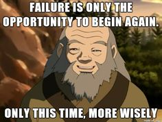 Iroh the wise.  Weekly inspiration for a successful personal and professional life!