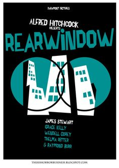 Alfred Hitchcock - Rear Window - Movie Poster by Saul Bass Uses clean space around the design. Made of mostly geometric shapes it shows Bauhaus influences. Alfred Hitchcock, Hitchcock Film, Rear Window Movie, Window Film, Saul Bass Posters, Poster Minimalista, Window Poster, Cool Posters, Movie Posters