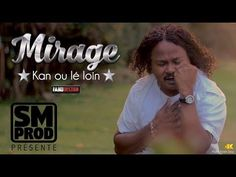 """MIRAGE - KAN OU LE LOIN (CLIP OFFICIEL) ALBUM""""MON REVE"""" - YouTube"""
