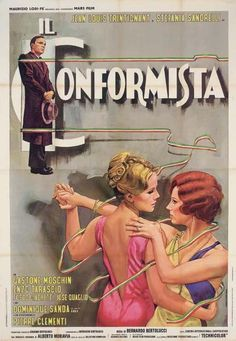 Il conformista (1970) Country: Italy. Director: Bernardo Bertolucci. Cast: Jean-Louis Trintignant, Stefania Sandrelli, Gastone Moschin