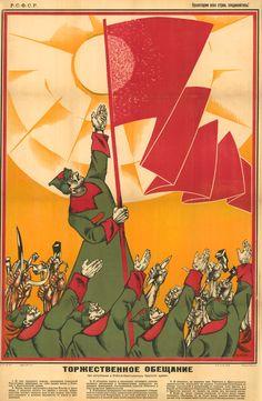 Juramento solemne a la hora de unirse al Ejército de trabajadores y campesinos. 1919 // Se colgaban en los muros, en las ciudades que estaban siendo atacadas por la Guardia Blanca y los intervencionistas extranjeros.