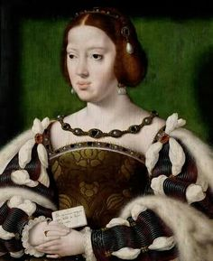 """Eleanore Lady de Looking at the clothing is always helpful, tho obviously not dispositive. This is Eleanor of Austria, Queen of France, c. by Joos van Cleve, in the Royal Collection. Also not the Eleanor of Castile who married Edward I. Costume Renaissance, Renaissance Hairstyles, Die Renaissance, Renaissance Portraits, Renaissance Paintings, Italian Renaissance, Historical Hairstyles, European History, British History"