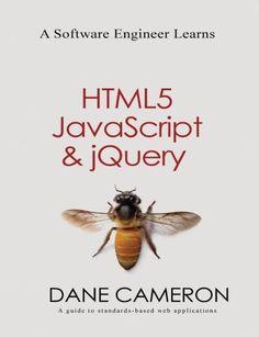 A Software Engineer Learns HTML5, JavaScript and jQuery b... https://www.amazon.com/dp/1493692615/ref=cm_sw_r_pi_dp_U_x_VcuxAb1ZM99YE Computer Technology, Computer Internet, Computer Science, Ebooks Online, Web Browser, Web Application, Desktop Computers, Web Development, Coding